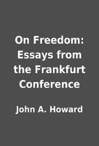 On Freedom: Essays from the Frankfurt…