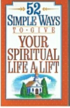 52 Simple Ways to Give Your Spiritual Life a…