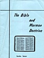 The Bible and Mormon Doctrine by Sandra…