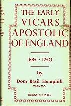 The Early Vicars Apostolic of England,…