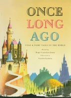 Once Long Ago: Folk and Fairy Tales of the…