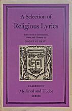 A Selection of Religious Lyrics by Douglas…
