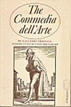 The Commedia dell'Arte by Giacomo Oreglia
