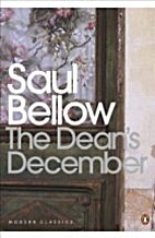 The Dean's December by Saul Bellow