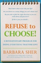 Refuse to Choose!: Use All of Your…