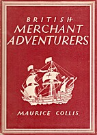 British Merchant Adventurers by Maurice…