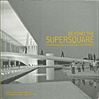 Beyond the Supersquare: Art and Architecture…