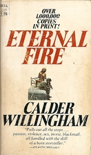 Eternal Fire by Calder Willingham
