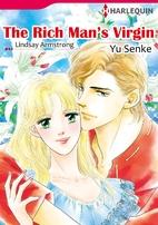 The Rich Man's Virgin [Manga] by Yu Senke