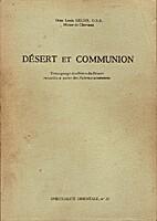 Désert et Communion (Témoignages des…