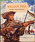 William Tell (Raintree Stories Series) by…