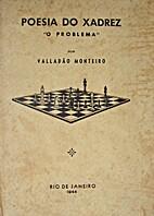 Poesia do Xadrez - O Problema by Valladão…