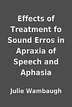 Effects of Treatment fo Sound Erros in…