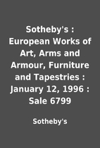 Sotheby's : European Works of Art, Arms and…