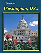 Discovering Washington, D.C. by R. R.…