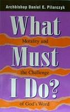 What Must I Do: Morality and the Challenge…