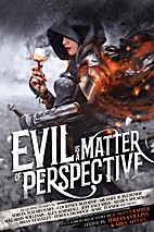 Evil Is a Matter of Perspective: An…