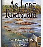 As Long as the Rivers Run: Highlights from…