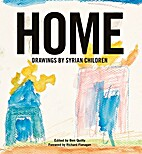 Home : drawings by Syrian children by Ben…