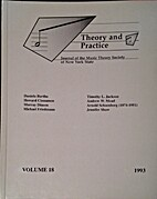 Theory and Practice, Vol. 18 by Severine…