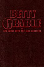 Betty Grable and the House with the Iron…