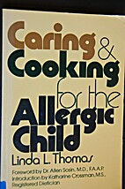 Caring and Cooking for the Allergic Child by…