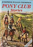 Pony Club Stories: Pony Club Cup, Pony…