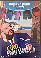 Ciao Professore [1992 film] by Lina…
