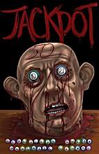 Jackpot by Sinister Grin Press