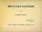 Bruegels Gemalde by Gustav Glück