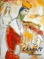 Chagall in Jerusalem by Marc Chagall