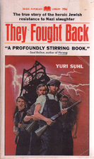 They Fought Back by Yuri Suhl
