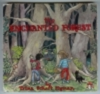The Enchanted Forest by Trina Schart Hyman