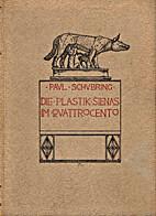 Die plastik Sienas im quattrocento by Paul…