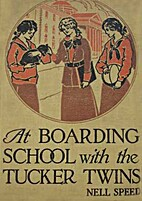 At Boarding School With the Tucker Twins by…
