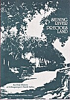 Shining river, precious land: An oral…