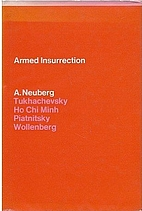 Armed insurrection by A Neuberg