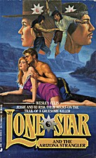 Lone Star and the Arizona Stranger by Wesley…