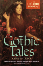 The Oxford Book of Gothic Tales by Chris…