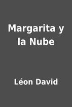 Margarita y la Nube by Léon David