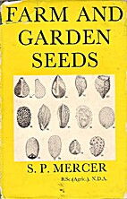 Farm and garden seeds: with a section on The…