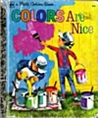 Colors Are Nice by Adelaide Holl