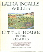 Little House in the Ozarks: The Rediscovered…