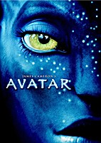 Avatar [2009 film] by James Cameron