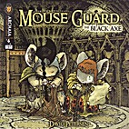 Mouse Guard: The Black Axe #06 of 6 by David…