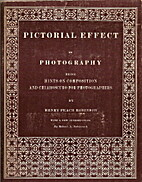 Pictorial effect in photography, being hints…