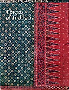 Threads of Tradition: Textiles of Indonesia…
