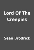 Lord Of The Creepies by Sean Brodrick