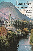 Lourdes, the original file by a skeptic…