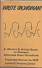 Write On, Woman!: A Writers & Artists Guide…